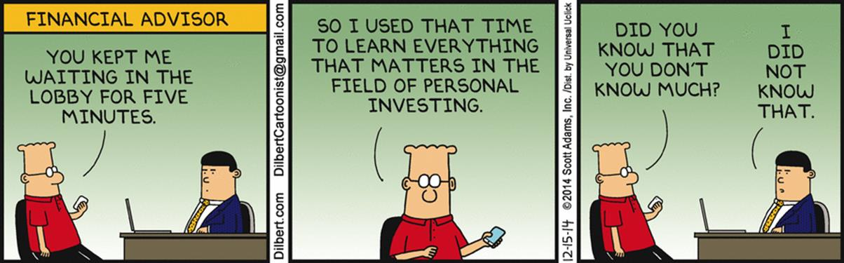 Financial Advisor Keeps Him Waiting - Dilbert by Scott Adams